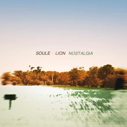 Soule & Lion - Nostalgia - cover